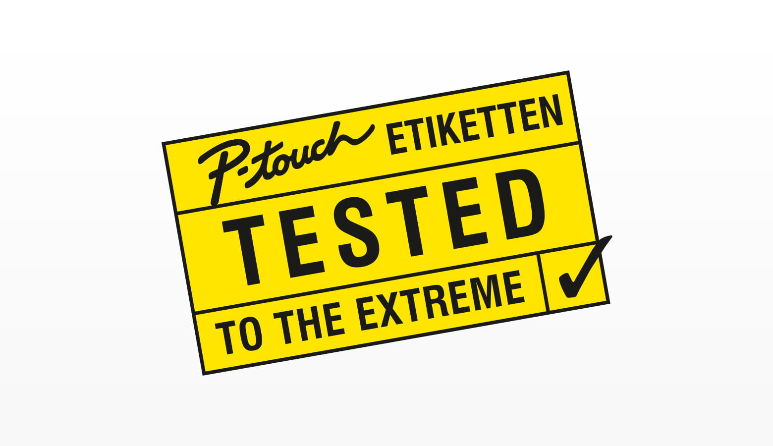 P-touch Etiketen – Tested to the Extreme